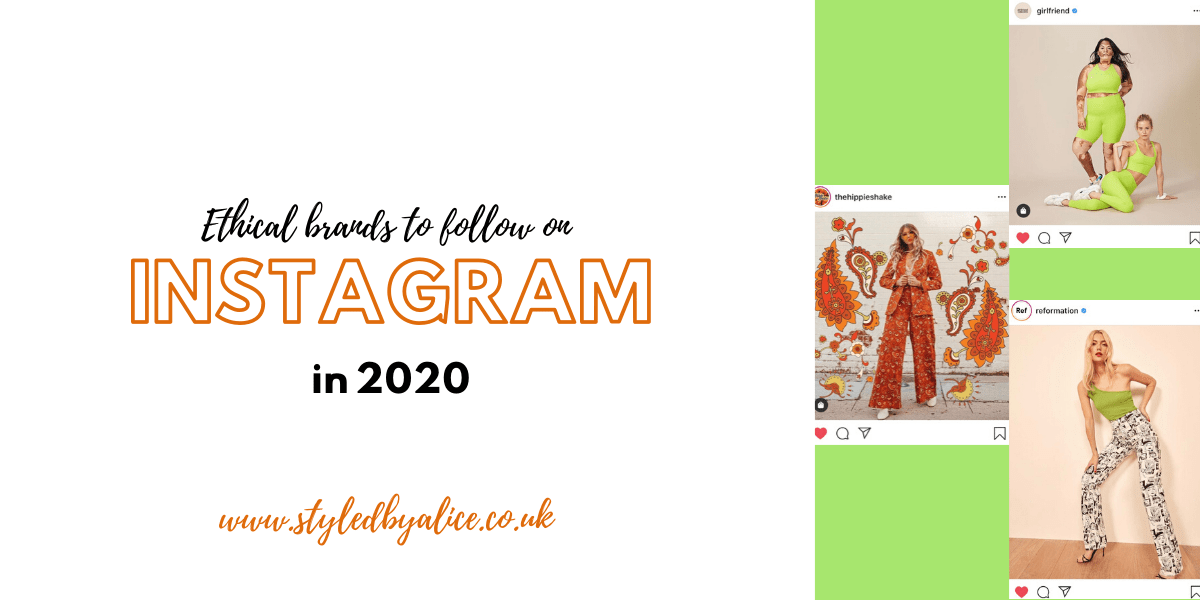 Seven ethical fashion brands to follow on Instagram in 2020