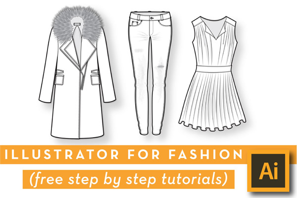 Ultimate Guide To Illustrator For Fashion Design Styledispatch