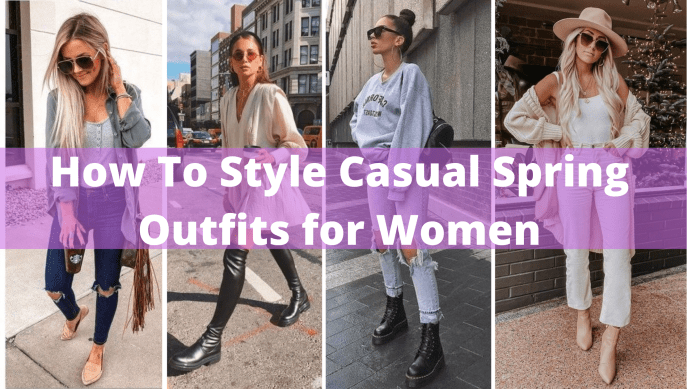 40 How To Style Casual Spring Outfits for Women