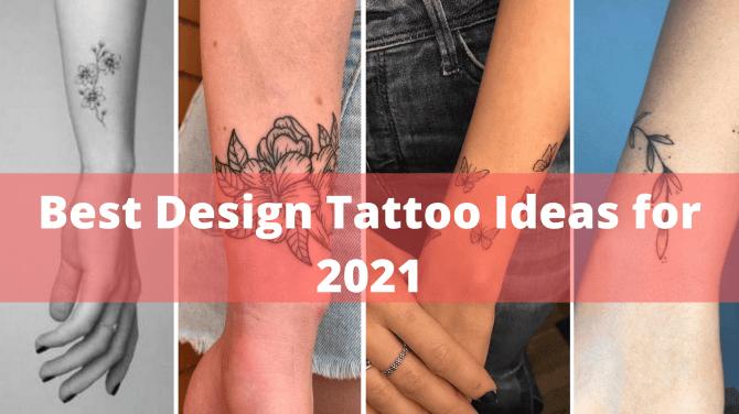 50 Best Design Tattoo Ideas for 2021