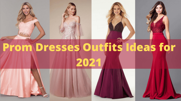 Prom Dresses Outfits Ideas for 2021