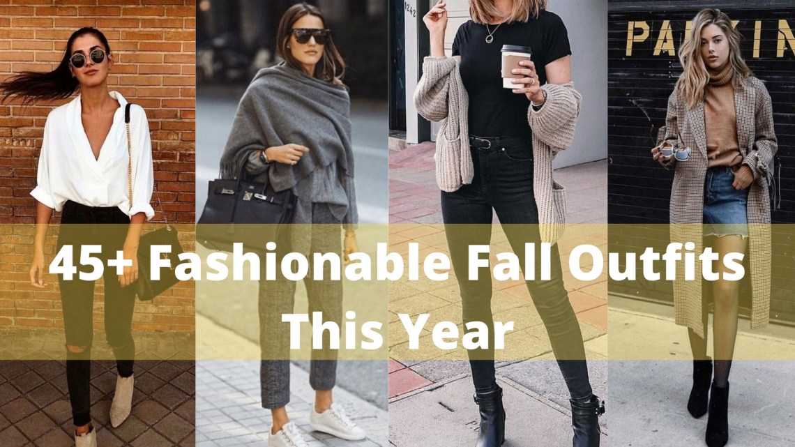 30 Fashionable Fall Outfits This Year 31