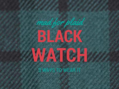 3 Ways to Wear Black Watch