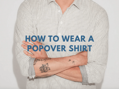 5 Days, 5 Ways: How to Wear a Popover Shirt