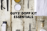 Grooming on the Go: What to Put in a Men's Dopp Kit