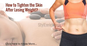 How to Tighten Skin After Losing Weight?