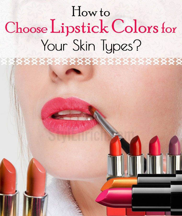 How to choose lipstick colors
