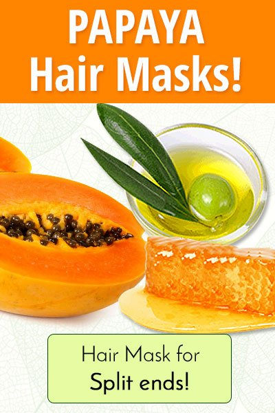 Papaya Homemade Hair Mask is useful for Split Ends