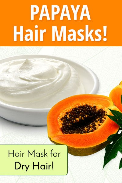 Papaya and Yogurt Homemade Hair Mask for Dry Hair