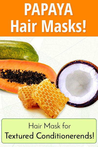 Homemade Hair Mask With Papaya for Textured Conditioner