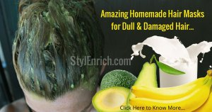 Homemade Masks for Dry, Dull and Damaged Hair