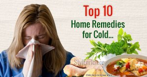 Top Home Remedies For Cold!
