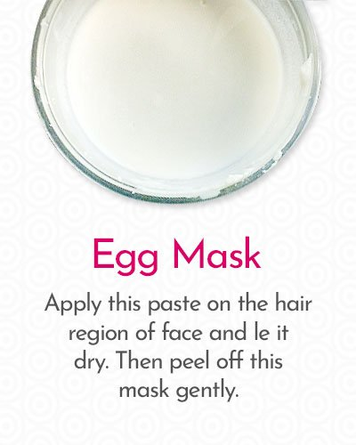Egg Mask to Remove Hair on Face