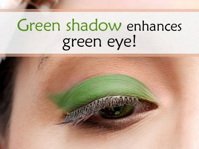 Green Shadow For Green Eyes