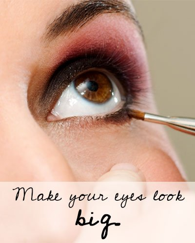 Make Your Eyes To Look Big