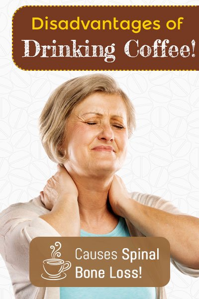 Coffee Cause Spinal Bone Loss