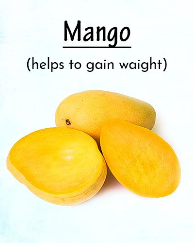 Mango To Gain Weight