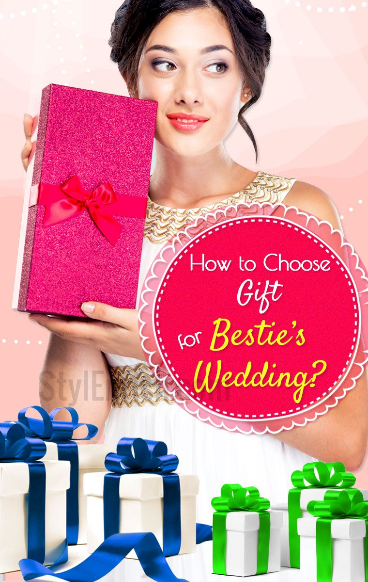 Wedding gifts for your best friends