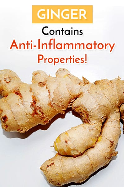 Ginger Has Anti-Inflammatory Properties That Help Reduce Pain During Periods.
