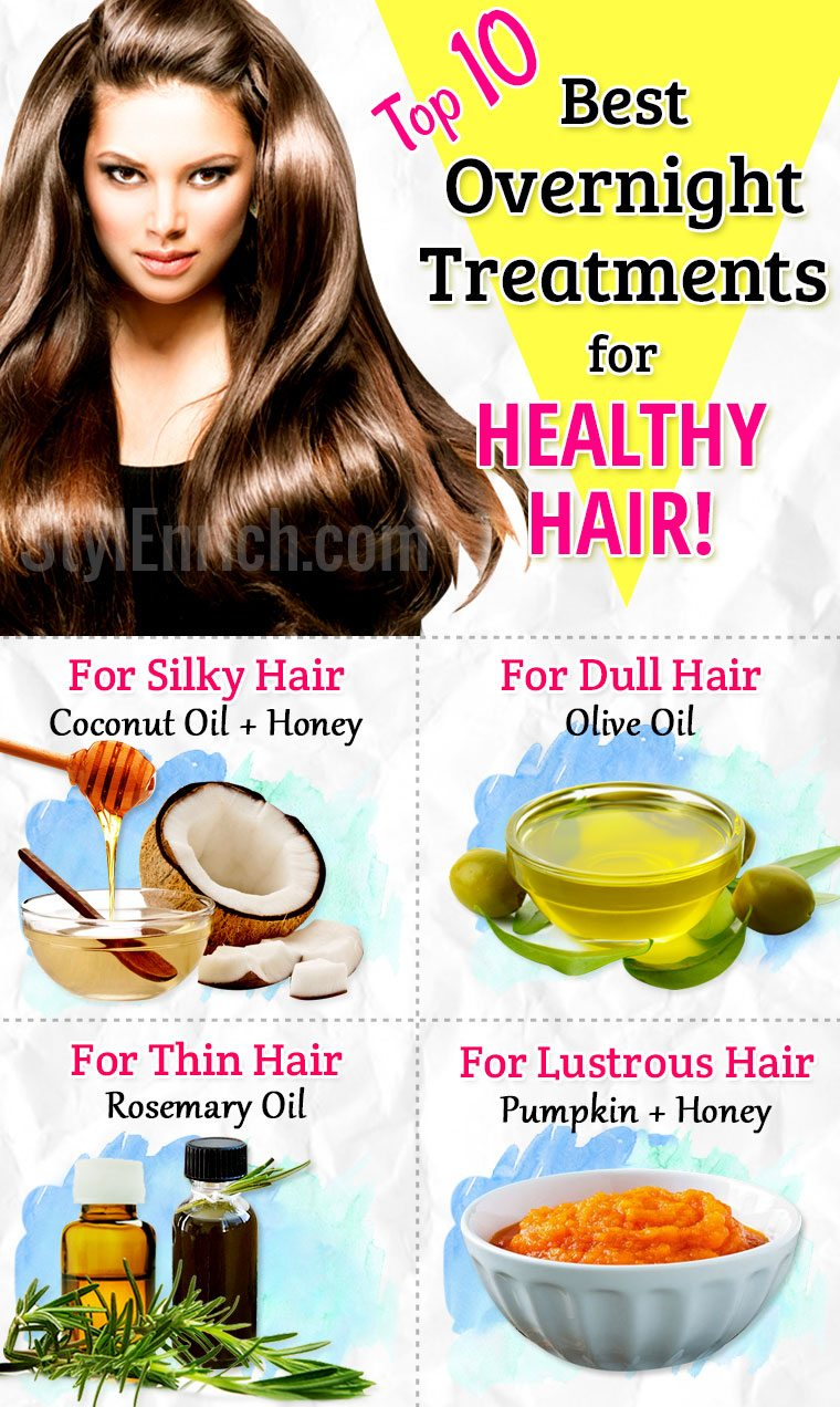 Hair Treatment Overnight Top 10 Best Treatments For