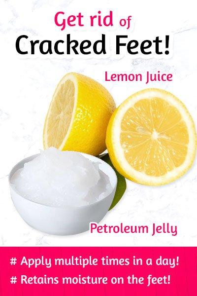 Petroleum Jelly and Lemon Juice to Fix Dry Feet