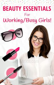 Beauty essentials for busy woman