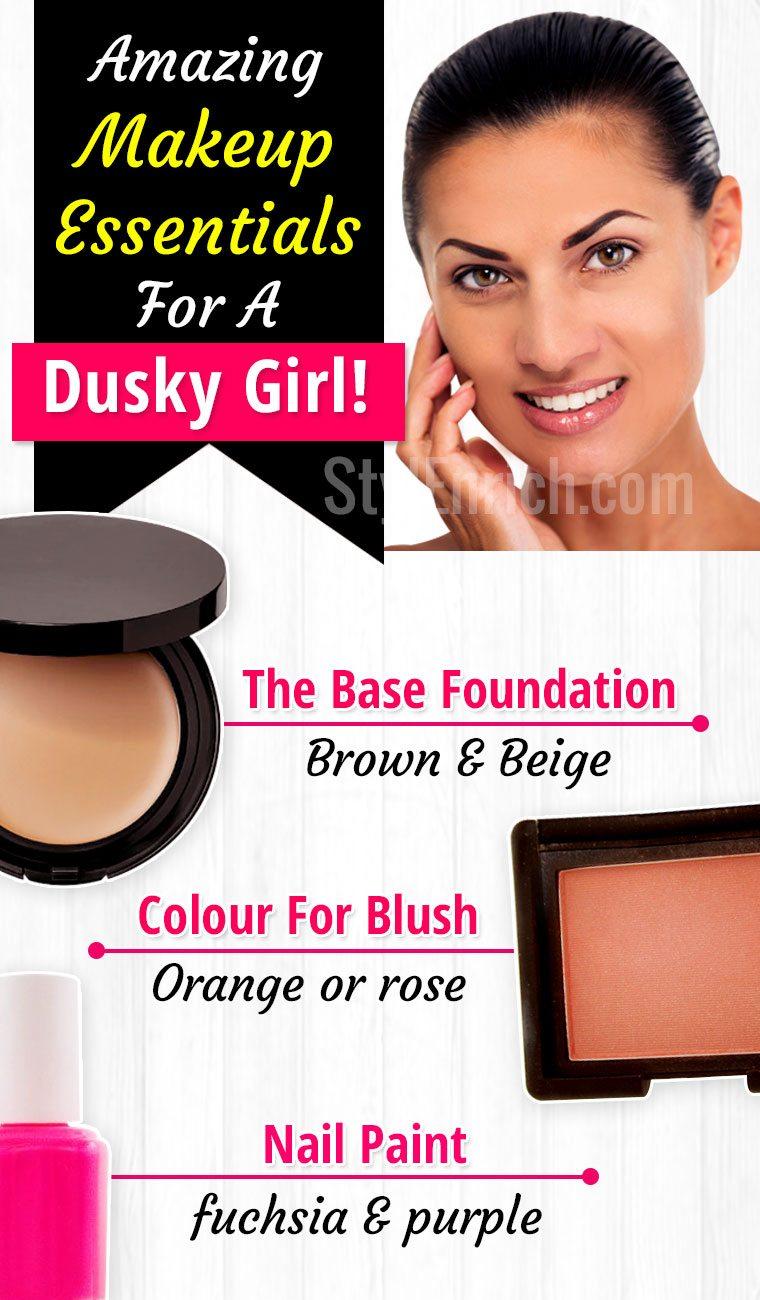 Makeup Essentials For A Dusky Girl