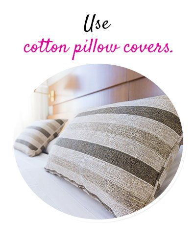 Change the Pillow Covers to Grow Hair Faster