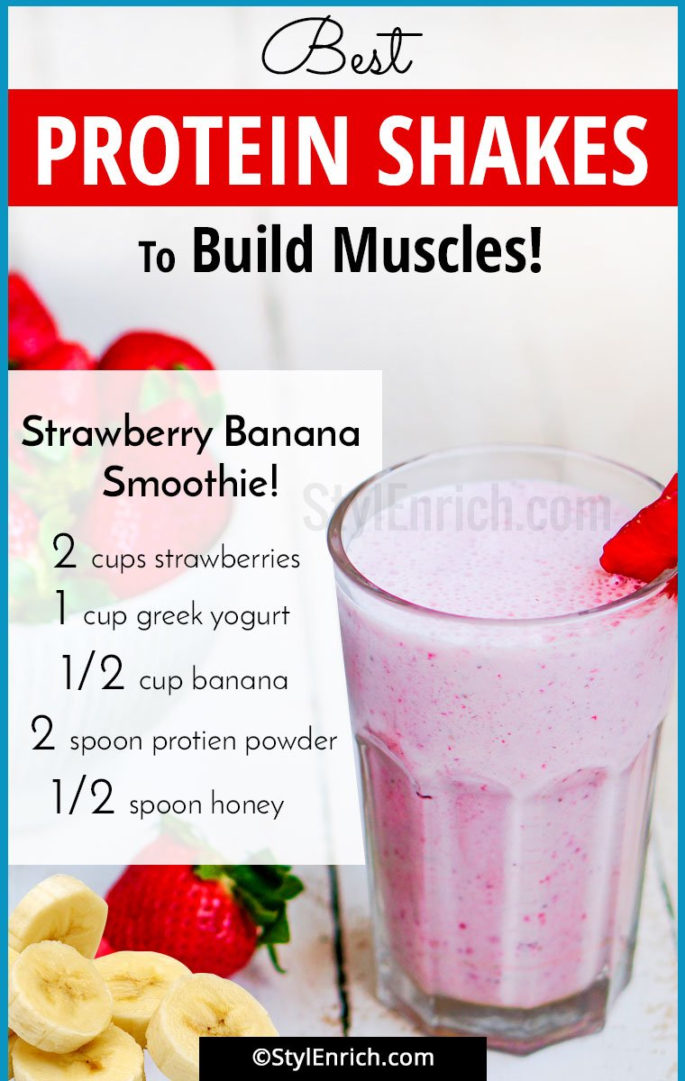 Homemade Protein Shakes For Muscle Building Which You Must ...
