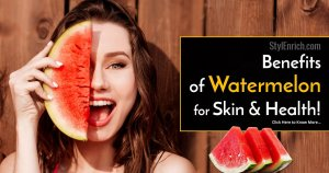 Benefits Of Watermelon For Skin and Health