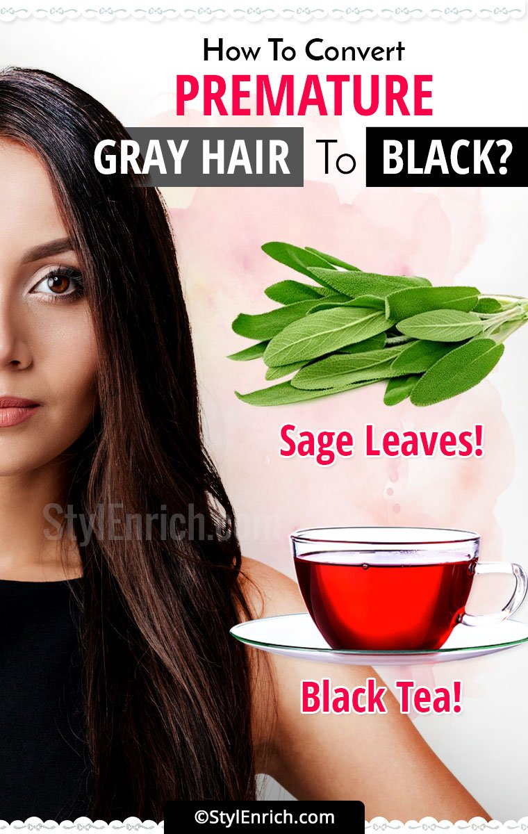 How To Convert Your Premature Gray Hair To Black?