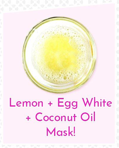 Lemon, Egg Whites and Coconut Oil Mask