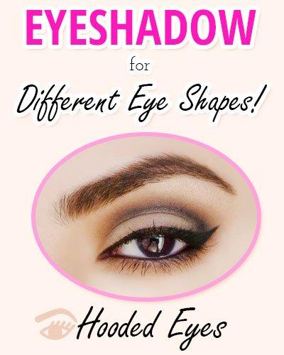 Eyeshadow for Hooded Eyes