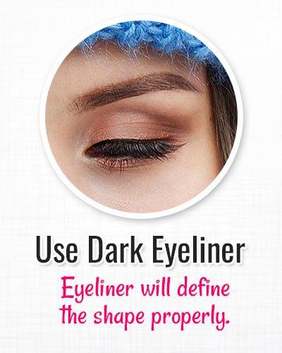 Use Dark Eyeliner