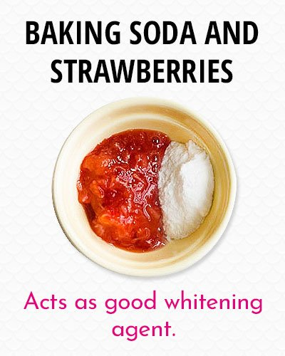 Baking Soda And Strawberries to Whiten Your Teeth