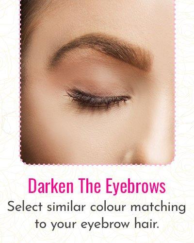 How to Darken The Eyebrows?