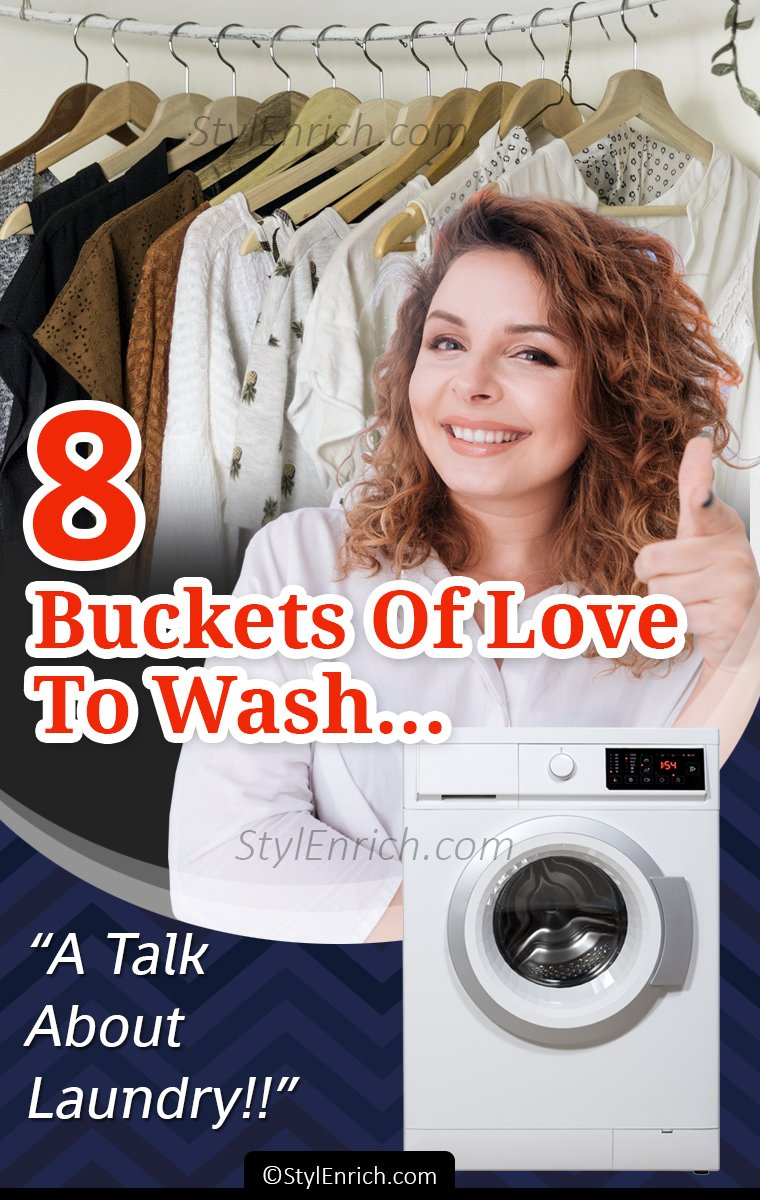 8 Buckets of Love to Wash - A Talk About Laundry!