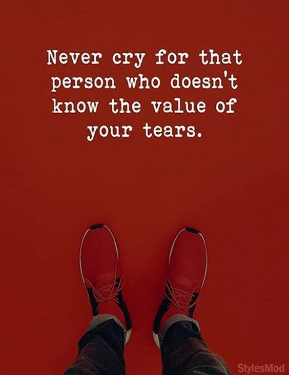 Never Cry for That Person who Doesn't Care - Best Quotes