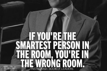If you are the Smartest Person In the Room - Best Quote Ideas