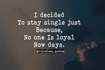 I Decided to stay Single - Single Life Quotes