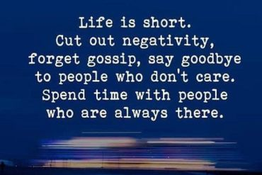 Life is Short Cut out Negativity - Best Life Quotes
