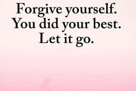 Did your Best Let it Go - Best Forgive Quotes