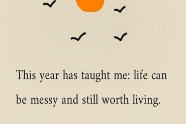 Be Massy & Still worth Living - Best Life Quotes