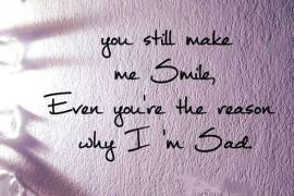 You Still Make Me Smile - Best & Unique Smile Quotes