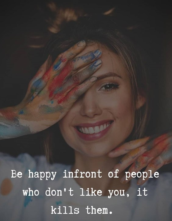 Be Happy In front of People - Best Be Happy Quotes
