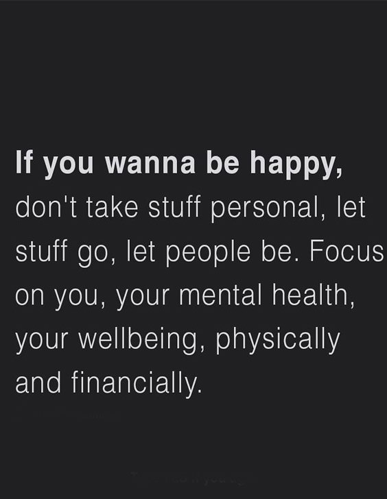 Focus on your Mental Health - Be Happy Quotes