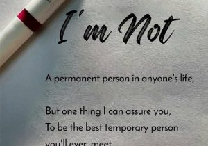 But one thing I can Assure You - Best Temporary Person Quotes