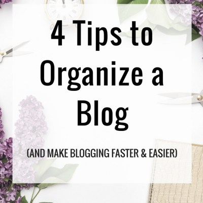How To Organize A Blog