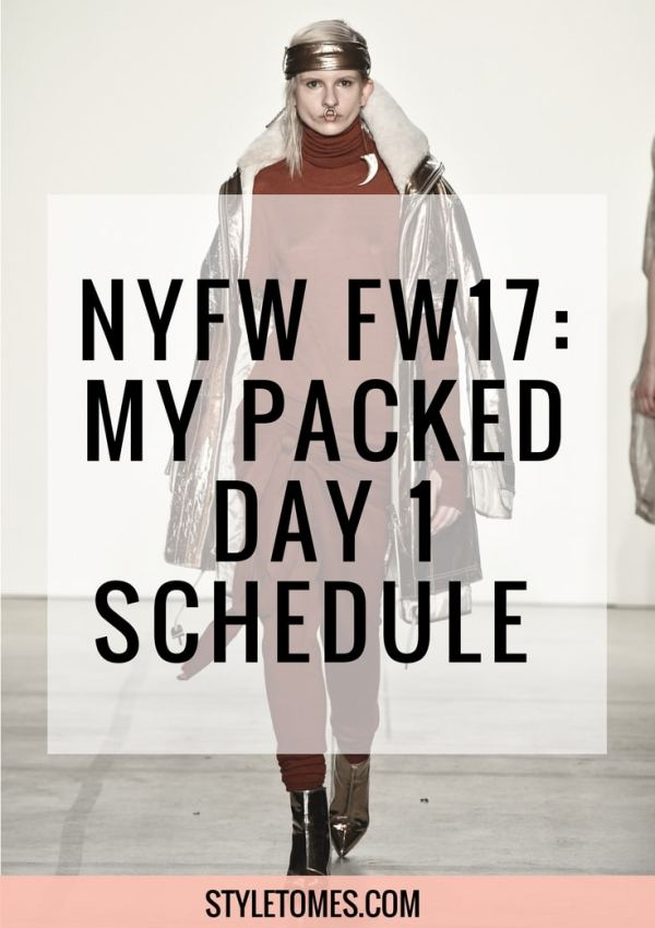 New York Fashion Week 2017: My Packed Day 1 Schedule