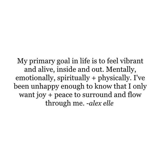 My Primary Goal in Life